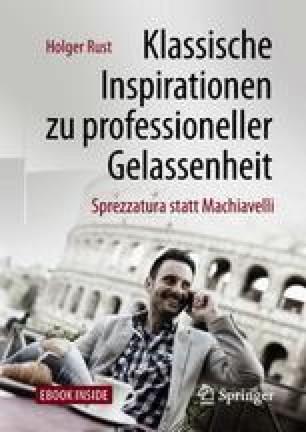 Klassische Inspirationen zu professioneller Gelassenheit