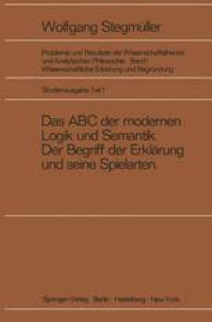 Das ABC der modernen Logik und Semantik, Der Begriff der Erklärung und seine Spielarten