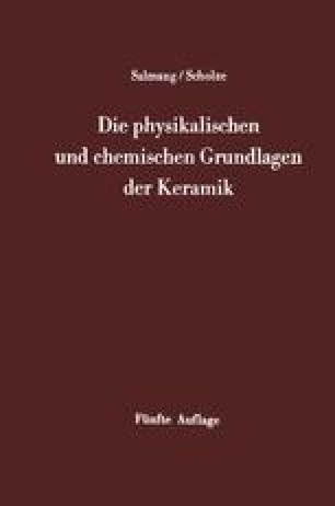 Die physikalischen und chemischen Grundlagen der Keramik