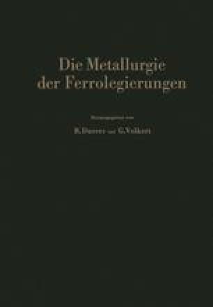 Die Metallurgie der Ferrolegierungen