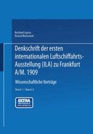 Denkschrift der Ersten Internationalen Luftschiffahrts-Ausstellung (ILA) zu Frankfurt a/M. 1909