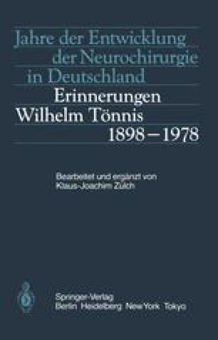 Jahre der Entwicklung der Neurochirurgie in Deutschland