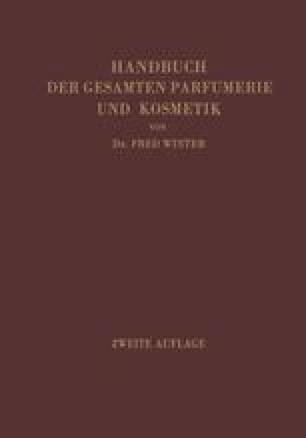 Handbuch der Gesamten Parfumerie und Kosmetik