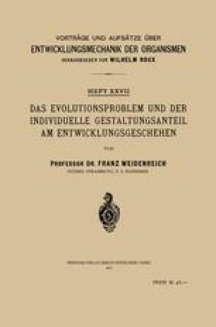 Das Evolutionsproblem und der Individuelle Gestaltungsanteil am Entwicklungsgeschehen