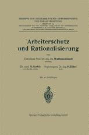 Arbeiterschutz und Rationalisierung