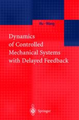 Dynamics of Controlled Mechanical Systems with Delayed Feedback