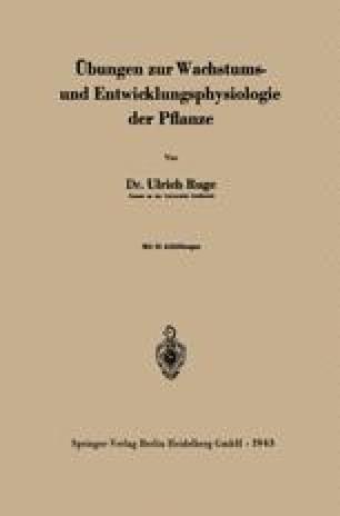 Übungen zur Wachstums- und Entwicklungsphysiologie der Pflanze