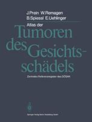 Atlas der Tumoren des Gesichtsschädels