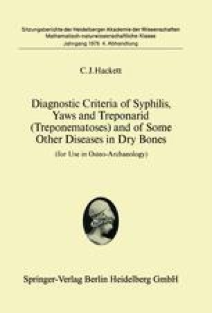 Diagnostic Criteria of Syphilis, Yaws and Treponarid (Treponematoses) and of Some Other Diseases in Dry Bones