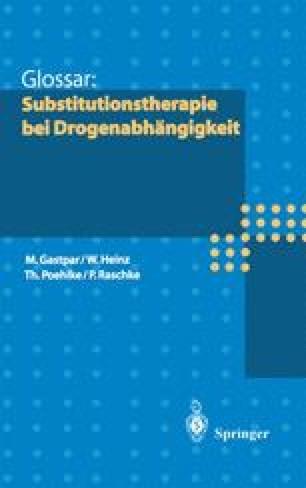 Glossar: Substitutionstherapie bei Drogenabhängigkeit