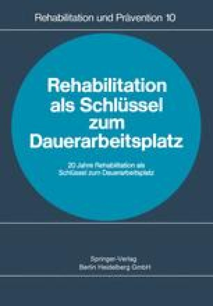 Rehabilitation als Schlüssel zum Dauerarbeitsplatz