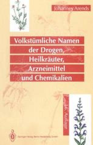 Volkstümliche Namen der Drogen, Heilkräuter, Arzneimittel und Chemikalien