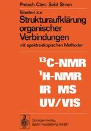 Tabellen zur Strukturaufklärung organischer Verbindungen mit spektroskopischen Methoden