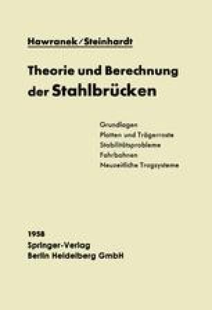 Theorie und Berechnung der Stahlbrücken