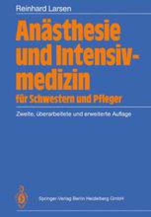 Anästhesie und Intensivmedizin für Schwestern und Pfleger