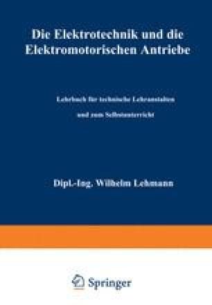 Die Elektrotechnik und die elektromotorischen Antriebe