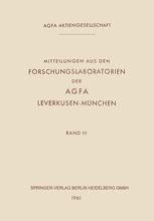 Mitteilungen aus den Forschungslaboratorien der Agfa Leverkusen-München