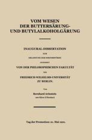 Vom Wesen der Buttersäure- und Butylalkoholgärung
