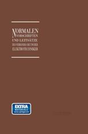 Normalien, Vorschriften und Leitsätze des Verbandes Deutscher Elektrotechniker eingetragener Verein