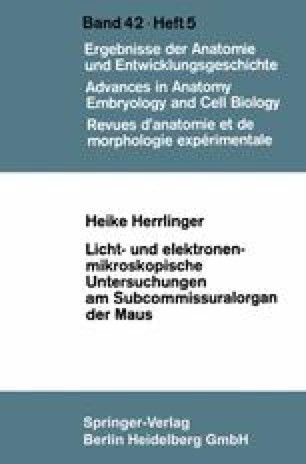 Licht- und elektronenmikroskopische Untersuchungen am Subcommissuralorgan der Maus
