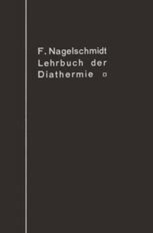 Lehrbuch der Diathermie für Ärzte und Studierende