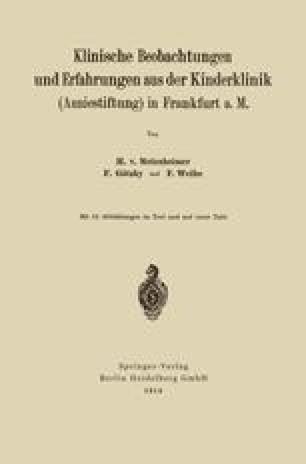 Klinische Beobachtungen und Erfahrungen aus der Kinderklinik (Anniestiftung) in Frankfurt a. M.