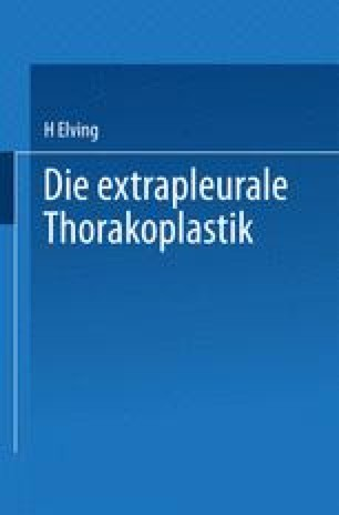 Die extrapleurale Thorakoplastik