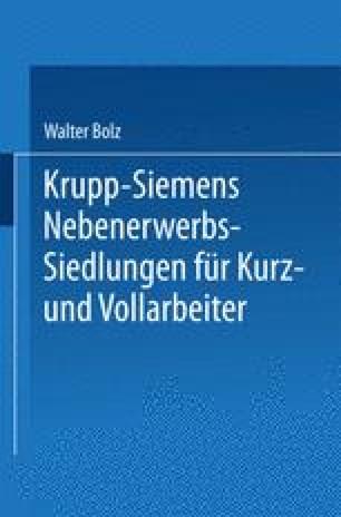 Krupp-Siemens Nebenerwerbs-Siedlungen für Kurz- und Vollarbeiter