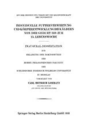 Individuelle Futterverwertung und Körperentwicklung bei Kälbern von der Geburt bis zur 15. Lebenswoche