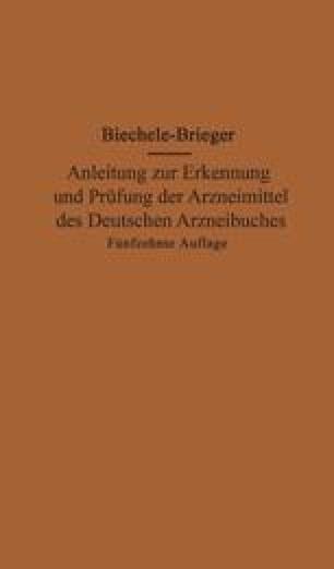 Anleitung zur Erkennung und Prüfung der Arzneimittel des Deutschen Arzneibuches zugleich ein Leitfaden für Apothekenrevisoren