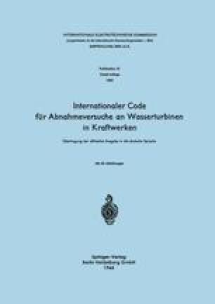 Internationaler Code für Abnahmeversuche an Wasserturbinen in Kraftwerken