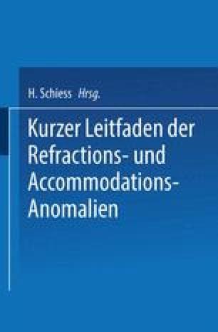 Kurzer Leitfaden der Refractions- und Accommodations-Anomalien