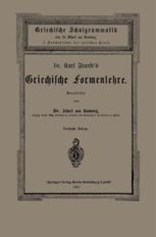 Dr. Carl Franke's Griechische Formenlehre
