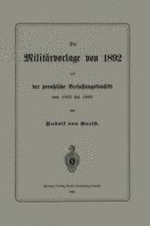 Die Militärvorlage von 1892 und der preußische Verfassungskonflikt von 1862 bis 1866