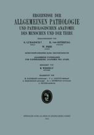 Ergebnisse der Allgemeinen Pathologie und Pathologischen Anatomie des Menschen und der Tiere