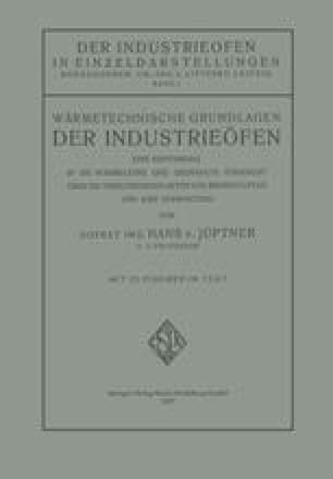 Wärmetechnische Grundlagen der Industrieöfen