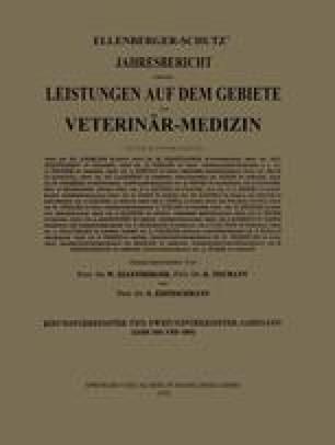 Ellenberger-Schütz' Jahresbericht über die Leistungen auf dem Gebiete der Veterinär-Medizin