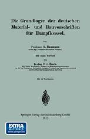 Die Grundlagen der deutschen Material- und Bauvorschriften für Dampfkessel