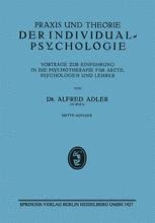 Praxis und Theorie der Individualpsychologie