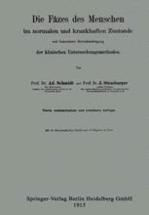 Allgemeine Zusammensetzung Der Fäzes Und Methodik Der Untersuchung