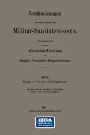 Beiträge zur Chirurgie und Kriegschirurgie