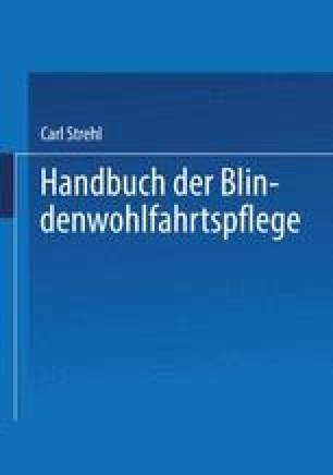 Handbuch der Blindenwohlfahrtspflege