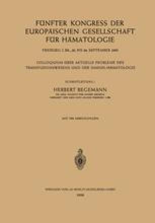 Fünfter Kongress der Europäischen Gesellschaft für Hämatologie, Freiburg i. Br., 20. bis 24. September 1955 / Cinquième Congrès de la Société Européenne d'Hématologie, Freiburg i. Br., Allemagne, 20–24 Septembre 1955