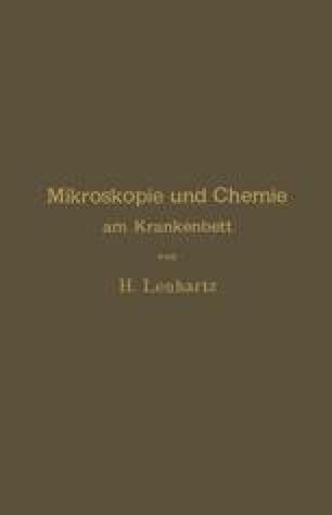 Mikroskopie und Chemie am Krankenbett