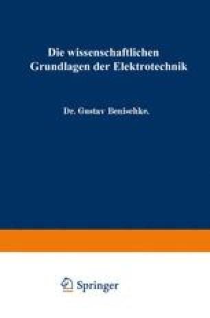 Die wissenschaftlichen Grundlagen der Elektrotechnik