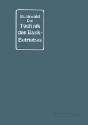 Die Technik des Bankbetriebes