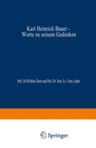 Karl Heinrich Bauer, Worte zu Seinem Gedenken