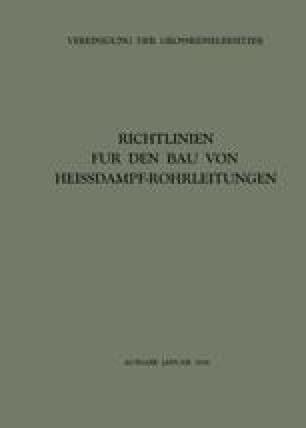 Richtlinien für den Bau von Heissdampf-Rohrleitungen