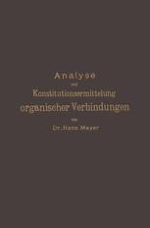 Analyse und Konstitutionsermittelung organischer Verbindungen