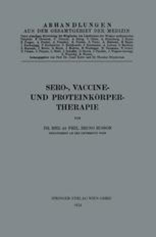 Sero-, Vaccine- und Proteinkörper-Therapie